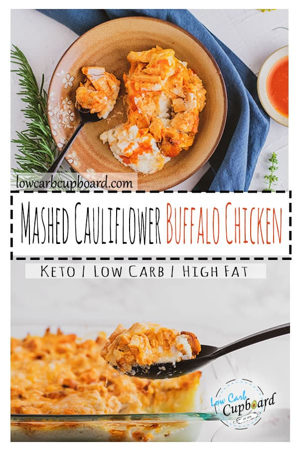 Low carb mashed cauliflower buffalo chicken keto recipe. An easy keto casserole that is delicious and easy to make. Creamy and spicy recipe. #ketobuffalochicken #mashedcauliflower