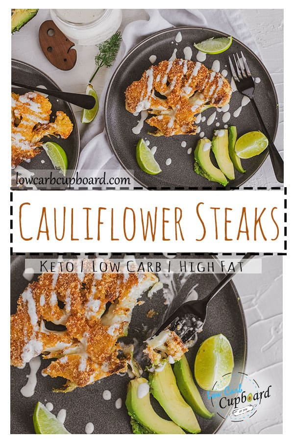 Low carb cauliflower steaks keto meal. An easy and delicious keto meal. Crunchy cauliflower covered in crushed pork rinds. #cauliflowersteaks #ketocauliflower