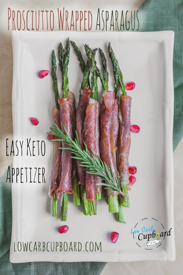 Easy to make keto Prosciutto Wrapped Asparagus appetizer recipe. A delicious low carb holiday side dish to make during the holidays. #ketoappetizer #Prosciuttowrappedasparagus