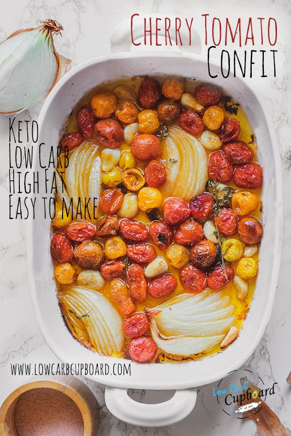 A delicious keto Cherry Tomato Confit appetizer. Full of flavor and healthy fat this low carb side dish is perfect on any keto meal. #ketoappetizer #cherrytomatoconfit