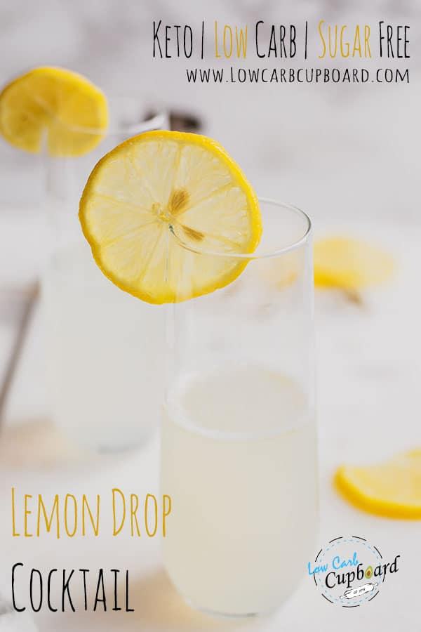 Easy to make keto cocktail. Low carb sugar free Lemon Drop Cocktail recipe. Sweet and citrus keto cocktail perfect for the warmer days. #lemondropcocktail #ketococktail