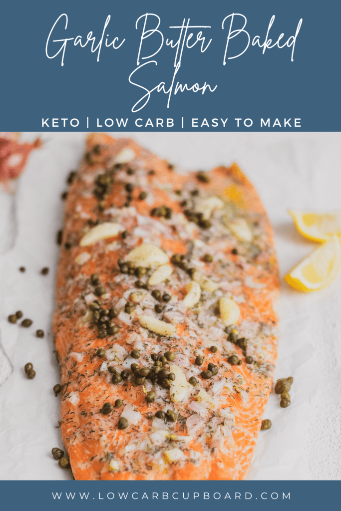 Easy to make Garlic Butter Baked Salmon recipe. This low carb salmon recipe is full of nutrients and is so delicious. #bakedsalmonrecipe #ketosalmonrecipe